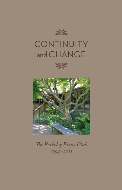 Continuity and Change: The Berkeley Piano Club
